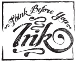 ThinkBeforeYouInk tatoo2